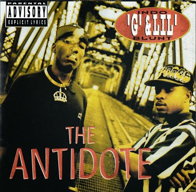 Indo G & Lil Blunt – The Antidote (CD) (1994) (FLAC + 320 kbps)