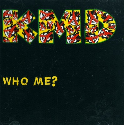 KMD - Who Me (CD Single)