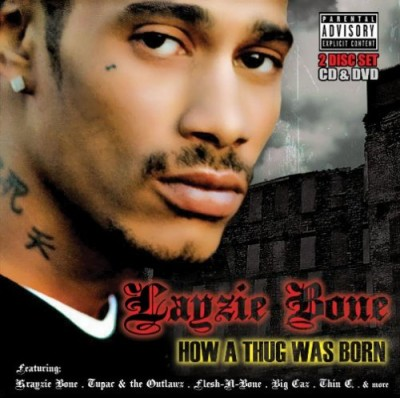 Layzie Bone – How A Thug Was Born (CD) (2007) (FLAC + 320 kbps)