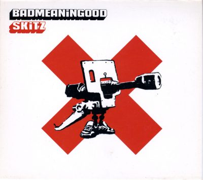 Skitz – Badmeaningood Vol. 1 (2002) (CD) (256 kbps)