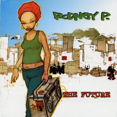Rodney P – The Future (2002 Issue) (2006) (CD) (192 kbps)
