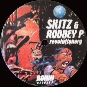 Skitz & Rodney P – Revolutionary / Dedication (1999) (VLS) (192 kbps)