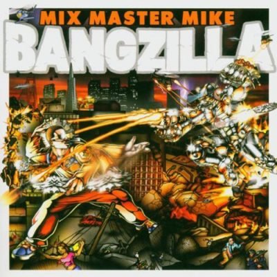 Mix Master Mike – Bangzilla (CD) (2004) (FLAC+ 320 kbps)