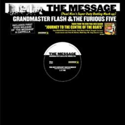 Grandmaster Flash & The Furious Five – The Message (Paul Nice's Super Duty Bootleg Mash Up) (VLS) (2004) (FLAC + 320 kbps)
