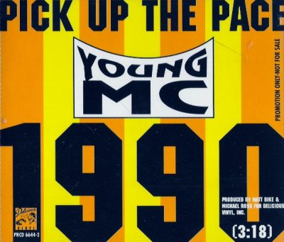 Young M.C. – Pick Up The Pace 1990 (VLS) (1990) (FLAC + 320 kbps)