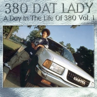 380 Dat Lady – A Day In The Life Of 380, Vol. 1 (CD) (1996) (FLAC + 320 kbps)