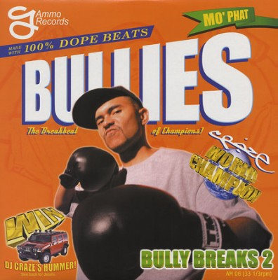 DJ Craze – Bully Breaks 2 (Vinyl) (2003) (320 kbps)