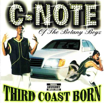 C-Note – Third Coast Born (CD) (1999) (FLAC + 320 kbps)
