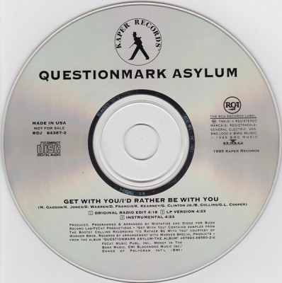 Questionmark Asylum - Get With You / I'd Rather Be With You (CDS) (1995) (320 kbps)