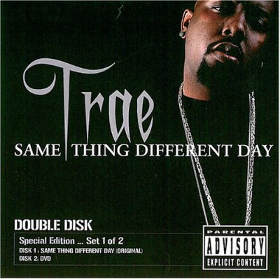 Trae – Same Thing, Different Day (CD) (2004) (320 kbps)