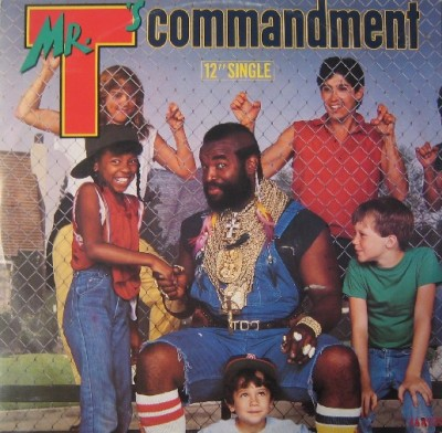 Mr. T – Mr. T's Commandment (VLS) (1984) (320 kbps)