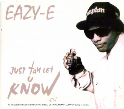 Eazy-E – Just Tah Let U Know (CDM) (1995) (320 kbps)
