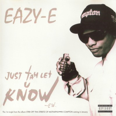 Eazy-E – Just Tah Let U Know (CDS) (1995) (FLAC + 320 kbps)