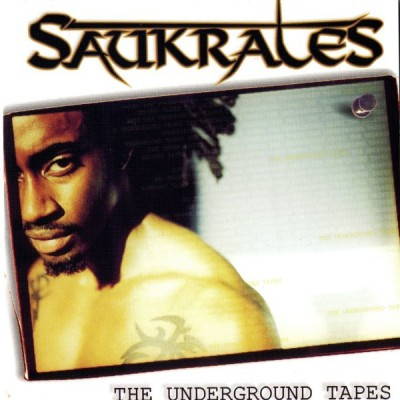 Saukrates – The Underground Tapes (Canada Re-Release) (1999-2000) (320 kbps)
