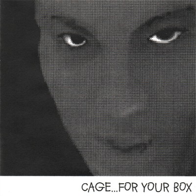 Cage – For Your Box (CDR) (2002) (FLAC + 320 kpbs)