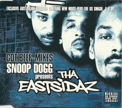 Tha Eastsidaz – Got Beef: Mixes (CDS) (2000) (FLAC + 320 kbps)