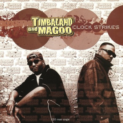 Timbaland & Magoo – Clock Strikes (Remix) (CDS) (1997) (320 kbps)