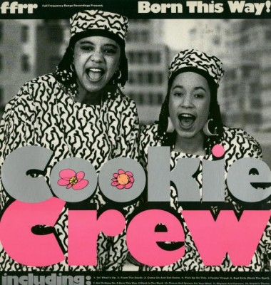 Cookie Crew – Born This Way (1989) (CD) (FLAC + 320 kbps)