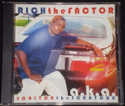 Rich The Factor – Scritch The Scratcha (CD) (1998) (320 kbps)