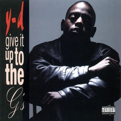Y-D – Give It Up To The G's (CD) (1996) (320 kbps)