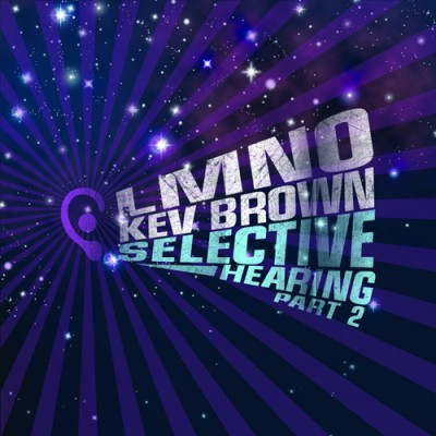 LMNO & Kev Brown – Selective Hearing Part 2 (2010) (320 kb/s)