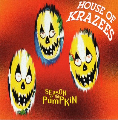 House Of Krazees – Season Of The Pumpkin (Latnem Edition CD) (1994-1995) (FLAC + 320 kbps)