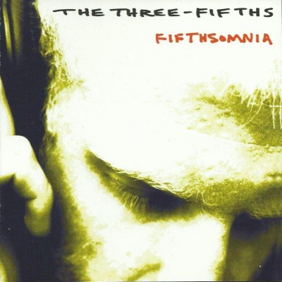 The Three-Fifths – Fifthsomnia (CD) (2003) (320 kbps)