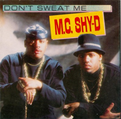 M.C. Shy-D – Don't Sweat Me (CD) (1990) (320 kbps)