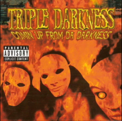 Triple Darkness – Comin Up From Da Darkness (CD) (2000) (FLAC + 320 kbps)