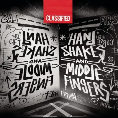 Classified – Hand Shakes And Middle Fingers (CD) (2011) (FLAC + 320 kbps)