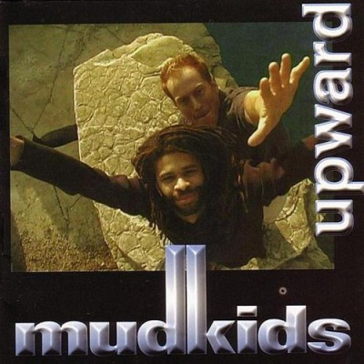 Mudkids – Upward (CD) (2000) (FLAC + 320 kbps)