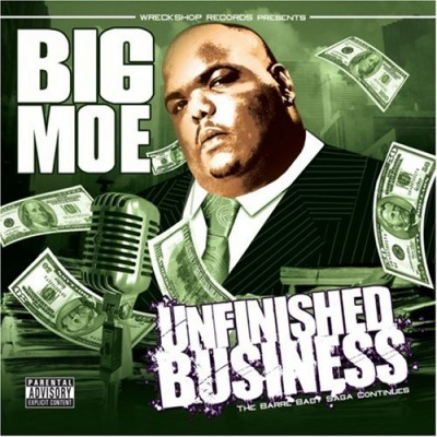 Big Moe – Unfinished Business (CD) (2008) (FLAC + 320 kbps)