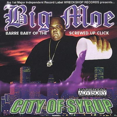 Big Moe – City Of Syrup (CD) (2000) (FLAC + 320 kbps)