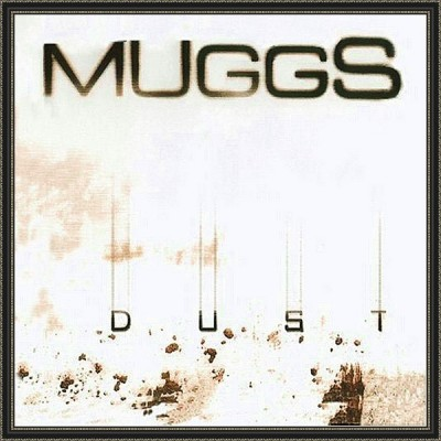 Muggs – Dust (CD) (2003) (FLAC + 320 kbps)
