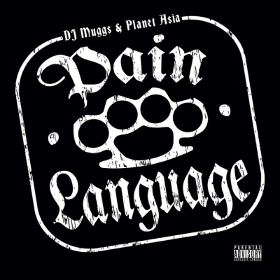 DJ Muggs & Planet Asia – Pain Language (CD) (2008) (FLAC + 320 kbps)