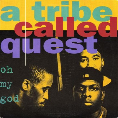 A Tribe Called Quest – Oh My God (CDS) (1994) (FLAC + 320 kbps)