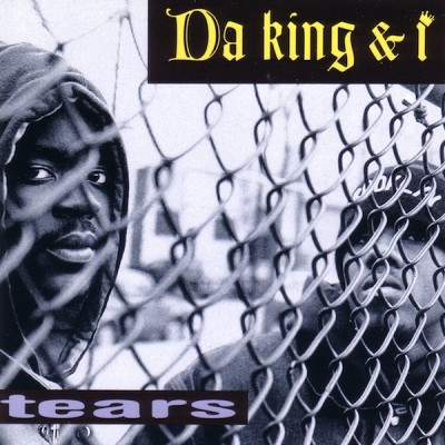 Da King & I – Tears (Remix) (CDS) (1993) (FLAC + 320 kbps)