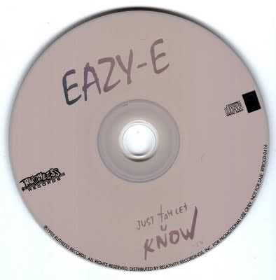 Eazy-E – Just Tah Let U Know (Promo CDS) (1995) (320 kbps)