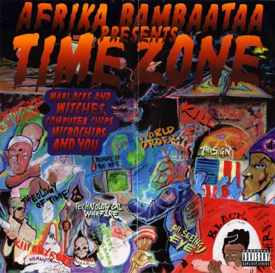 Afrika Bambaataa Presents Time Zone – Warlocks And Witches, Computer Chips, Microchips And You (1996) (CD) (FLAC + 320 kbps)