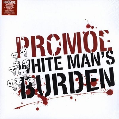 Promoe – White Man's Burden (CD) (2006) (FLAC + 320 kbps)