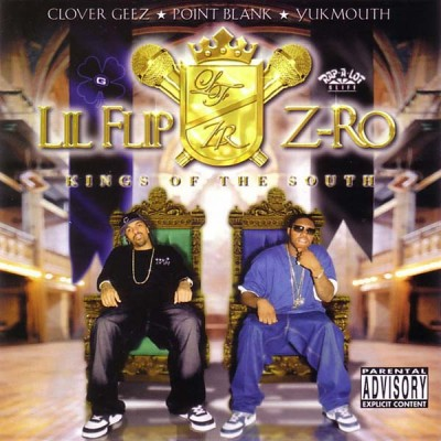 Lil' Flip & Z-Ro – Kings Of The South (CD) (2005) (320 kbps)