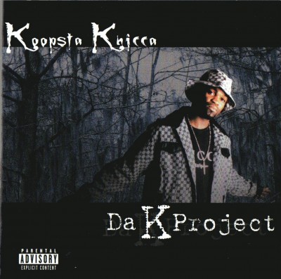 Koopsta Knicca – Da K Project (CD) (2002) (320 kbps)