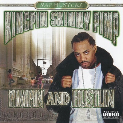 Kingpin Skinny Pimp – Pimpin And Hustlin (CD) (2002) (320 kbps)