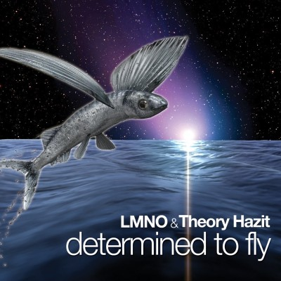 LMNO & Theory Hazit – Determined To Fly (2010) (320 kb/s)