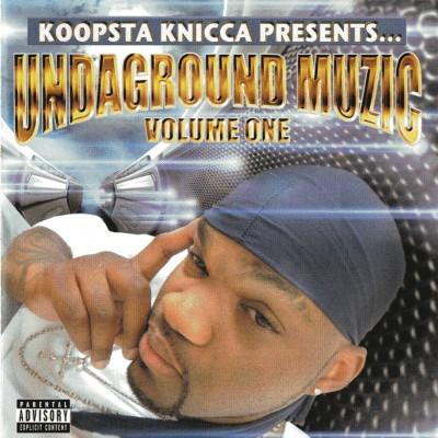 Koopsta Knicca – Undaground Muzic: Volume 1 (CD) (2003) (320 kbps)