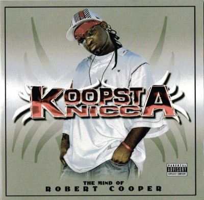 Koopsta Knicca – The Mind Of Robert Cooper (CD) (2005) (320 kbps)