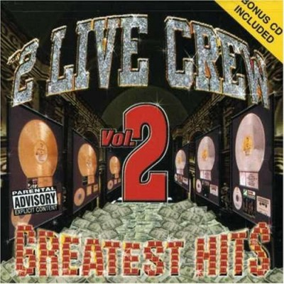 2 Live Crew – Greatest Hits, Volume 2 (CD) (1999) (FLAC + 320 kbps)