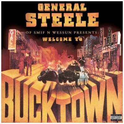 General Steele - Welcome To Bucktown