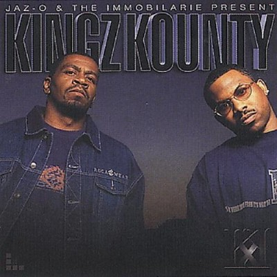 Jaz-O & The Immobilarie – Kingz Kounty (Promo CD) (2002) (320 kbps)