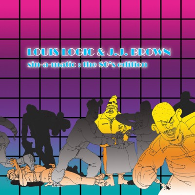 Louis Logic & J.J. Brown – Sin-A-Matic: The 80's Edition (WEB) (2008) (320 kbps)